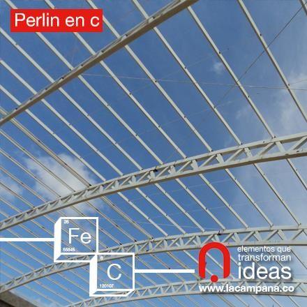 Con nuestros Perlines en c puedes construir estructuras para techos y mezzanines. www.lacampana.co