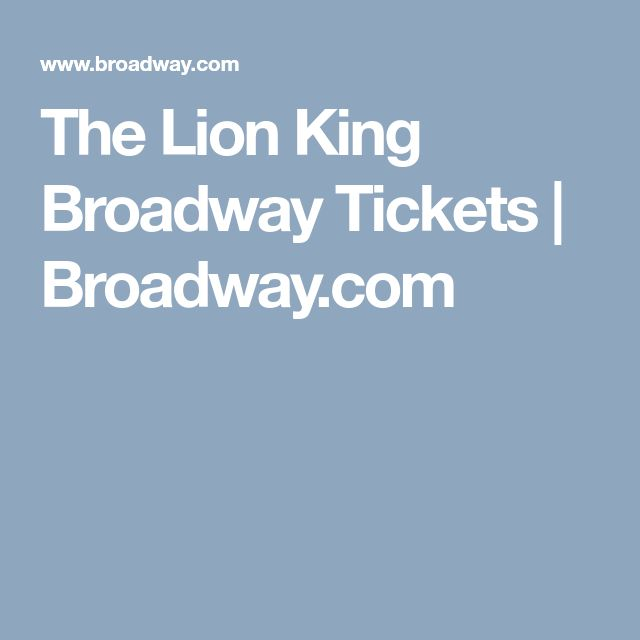 The Lion King Broadway Tickets | Broadway.com