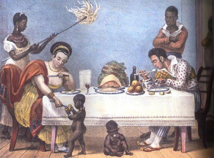 O jantar, Debret, c. 1820. Apesar da riqueza da família do senhor, somente o homem comia com garfo e faca. A esposa tem somente uma faca. As demais pessoas comiam com as mãos.
