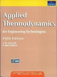 Download PDF of Applied Thermodynamics for Engineering Technologists 5th Edition…