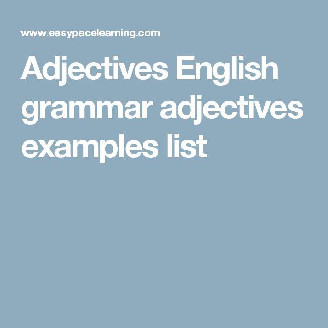 Adjectives English grammar adjectives examples list