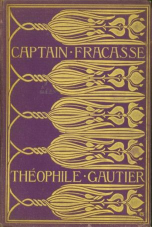 Captain Fracasse (by Théophile Gautier)  Cover design by Amy Sacker