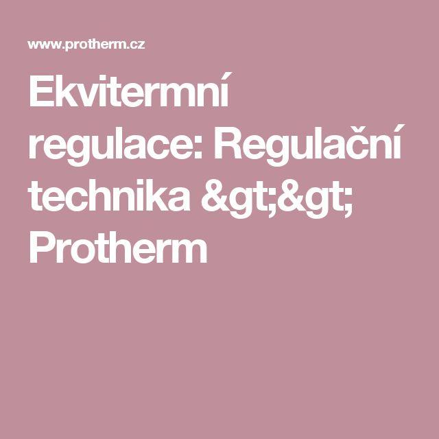 Ekvitermní regulace: Regulační technika >> Protherm