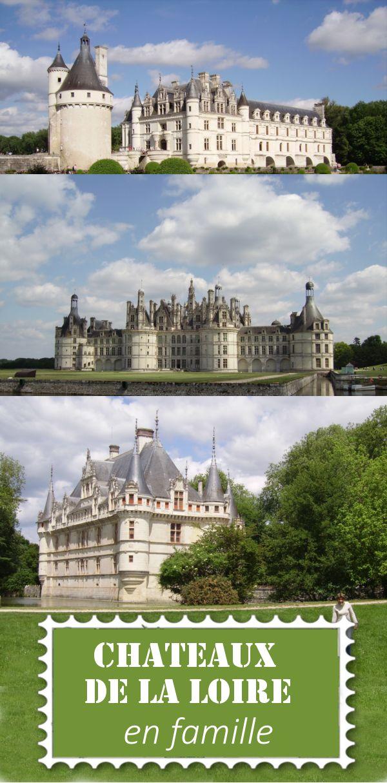 Châteaux de la Loire avec des enfants - Visite en famille d'Amboise, Villandry, Azay Le Rideau, Chambord.... toutes les activités spéciales enfants recencées - Voyage en France