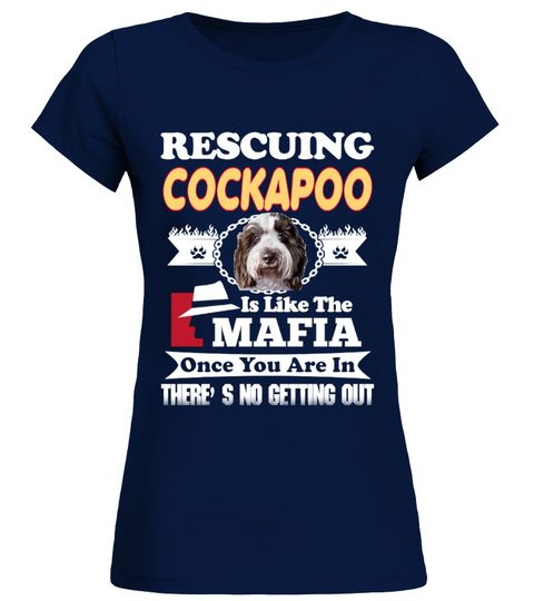 """# Rescuing COCKAPOO Like Mafia .  Special Offer, not available in shopsComes in a variety of styles and coloursBuy yours now before it is too late!Secured payment via Visa / Mastercard / Amex / PayPal / iDealHow to place an order            Choose the model from the drop-down menu      Click on """"Buy it now""""      Choose the size and the quantity      Add your delivery address and bank details      And that's it!"""