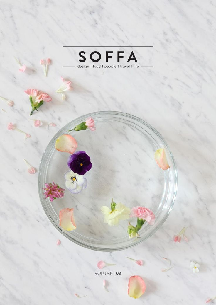 SOFFA magazine 02  Spring issue of online magazine about design, food, travel and people. From Central and Eastern Europe.