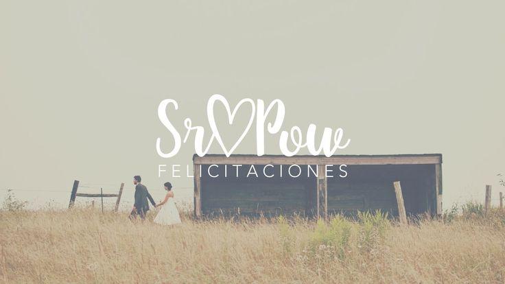 Feliz Aniversario de bodas ♥   Felicitaciones SrPow