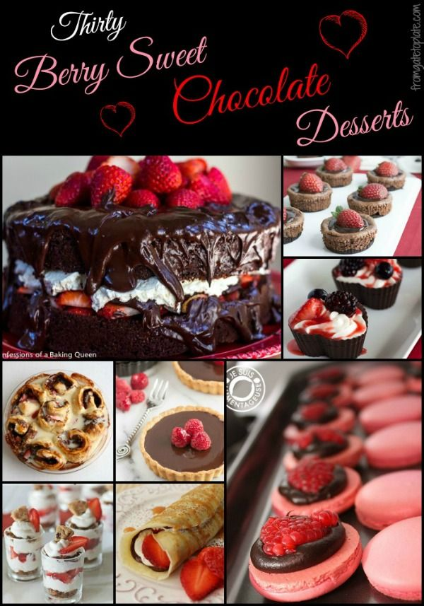 Berry Sweet Chocolate Desserts -- From Gate to Plate