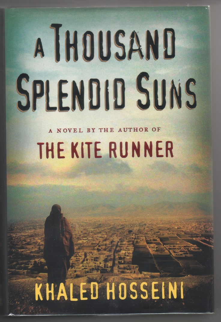 Khalid Hosseini - A Thousand Splendid Suns - One of those must reads. Also author of The Kite Runner.