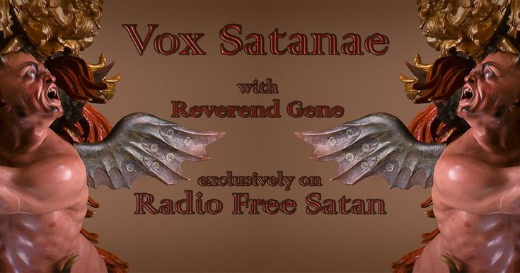 Vox Satanae - Episode 371  This week we hear anonymous and traditional works as well as works by Martin Luther, Michael Praetorius, John Sheppard, Orlando Gibbons, Georg Philipp Telemann, Michel Corrette, Camille Saint-Saëns, and James Whitbourn with performances by The Benedictine Monks of Norcia, Chanticleer, The Salisbury Cathedral Boy Choristers, The Gabrieli Consort, Paul McCreesh, The Oxford Camerata, Laurence Cummings, Jeremy Summerly, Dorthee Mields, Britta Schwarz, Wilfried…