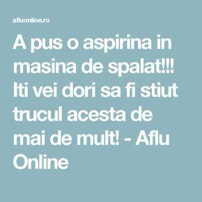 A pus o aspirina in masina de spalat!!! Iti vei dori sa fi stiut trucul acesta de mai de mult! - Aflu Online