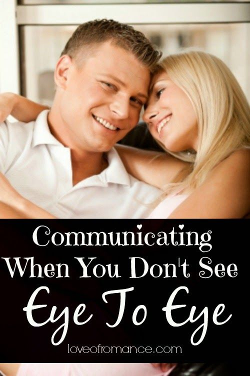 Communicating When You Don't See Eye To Eye