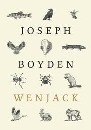Wenjack ebook by Joseph Boyden #KoboOpenUp #ReadMore #eBook #Fiction #Canadian