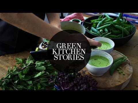 Fresh Pea, Mint & Coconut Soup || Green Kitchen Stories