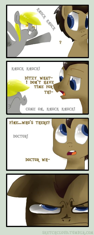 Note to self: use this joke more often THAT FACE; Doctor Whooves and Ditzy Doo Derpy Hooves