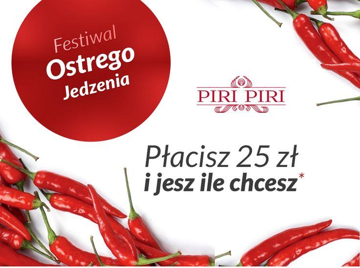 Gotowi na odrobinę pikanterii? Zapraszamy na Festwial Ostrego Jedzenia do Piri Piri www.piri.krakow.pl