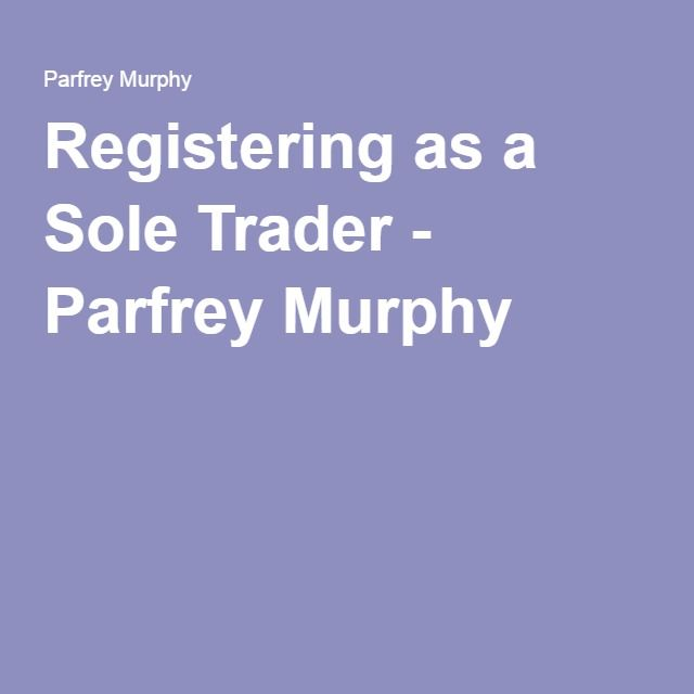 Registering as a Sole Trader - Parfrey Murphy