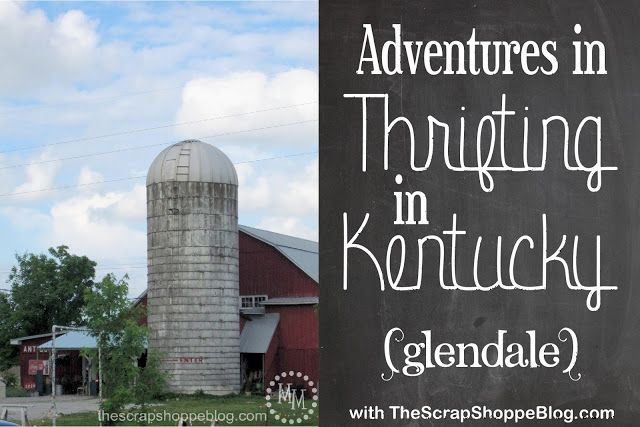 Adventures in Thrifting in Kentucky! Specifically in Glendale (just south of Elizabethtown). GREAT antique barns!