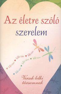 Az életre szóló szerelem könyv - Dalnok Kiadó Ára: 2.499,- Ft