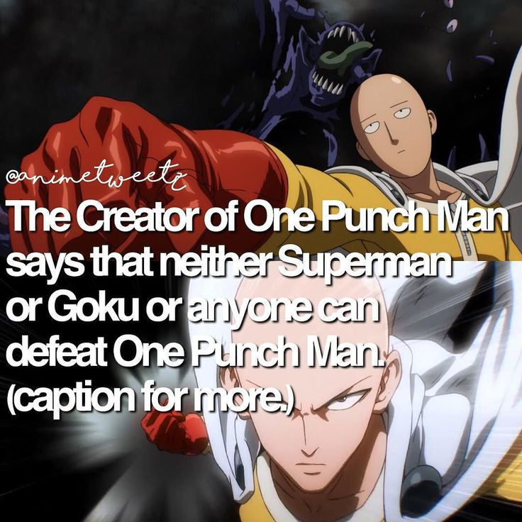 "On a Japanese website the creator of One Punch Man said: ""Goku or Superman cannot defeat One Punch Man. But Goku and Superman can defeat Boros."" Boros is the only being One Punch Man couldn't defeat in one punch as the name says. But a ""serious"" punch dealt everything away. But Goku's attacks take time. Knowing Saitama he could one hand dealt with everything. Superman? Known as the Man Of Steel Saitama could use one or two ""serious"" punches to deal off. But the creator did say: ""Stay tuned…"