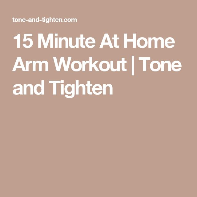 15 Minute At Home Arm Workout | Tone and Tighten