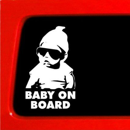 Those yellow signs only look good on minivans :) Baby on Board Carlos Hangover funny car vinyl sticker decal