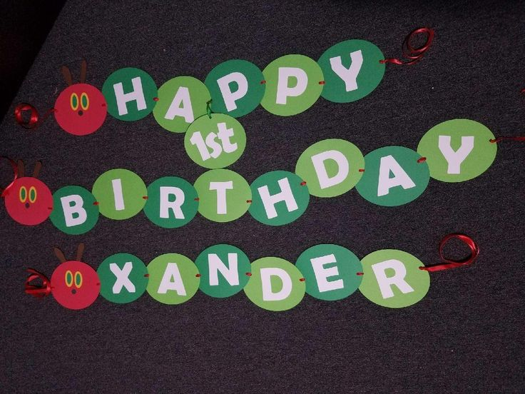 Created a Banner for my sons party  The very hungry caterpillar theme!