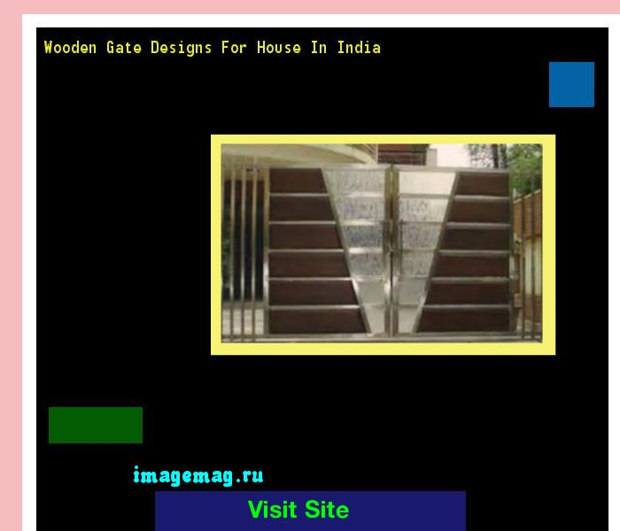 Wooden Gate Designs For House In India 182545 - The Best Image Search