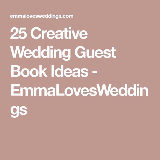 25 Creative Wedding Guest Book Ideas - EmmaLovesWeddings