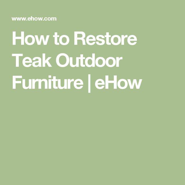 Best 25 Teak Outdoor Furniture Ideas On Pinterest