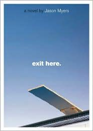 Exit Here by Jason Myers: Books Worms, Books Worth, Awesome Books, Fav Books, Jason Myers, Wook Books, Good Books, Books Review, Amazing Books