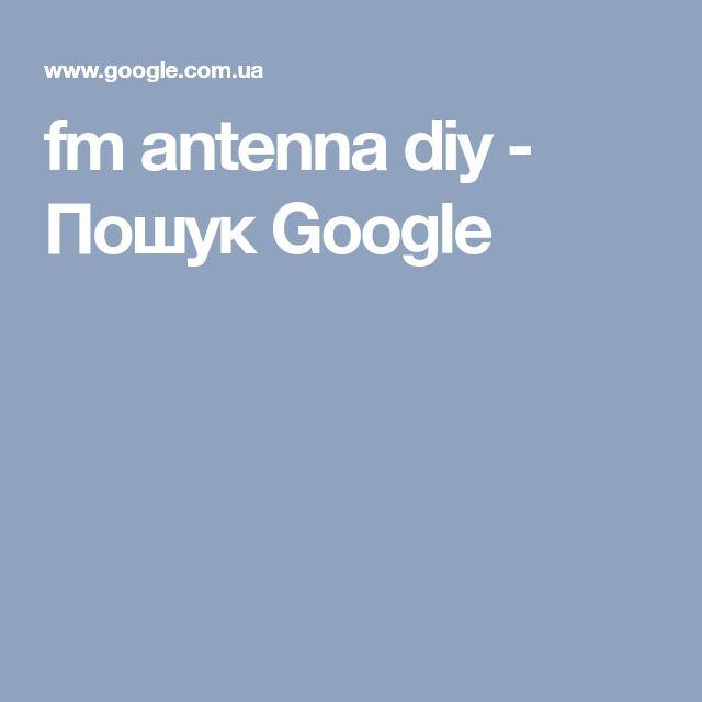 fm antenna diy - Пошук Google