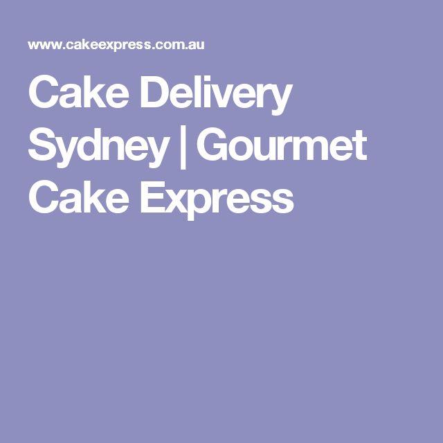 Cake Delivery Sydney | Gourmet Cake Express