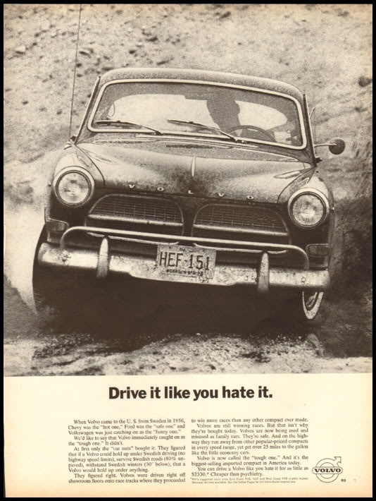 Classic Volvo Ad.  Have you seen this:http://youtu.be/wbnZF3wLSqI