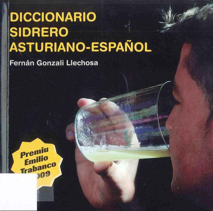 Con esti diccionariu, la revista La Sidra (Ensame sidreru) pretende facilitar al conxuntu'l pueblu asturiano la conocencia y recuperanza de los términos que son propios a la sidre y a la cultura xenerada al so alrodiu