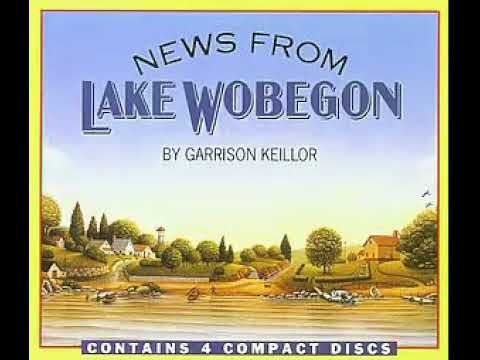 A Prairie Home Companion with Garrison Keillor - The News from Lake Wobegon for September 11, 2017