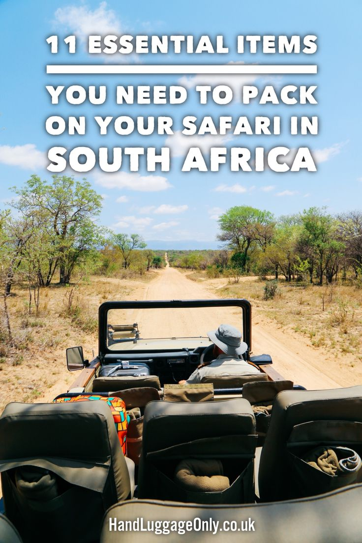 11 Essential Items You Need To Pack On Your Safari In South Africa - Hand Luggage Only - Travel, Food & Photography Blog