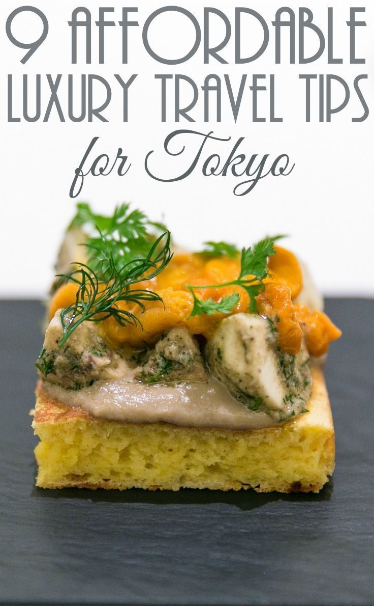 9 affordable luxury travel tips for Tokyo. Make the most of your time with these tips of where to eat in Tokyo and places to go in Tokyo. Where to go in Tokyo / Deals for Tokyo / Attractions in Tokyo / Dining in Tokyo