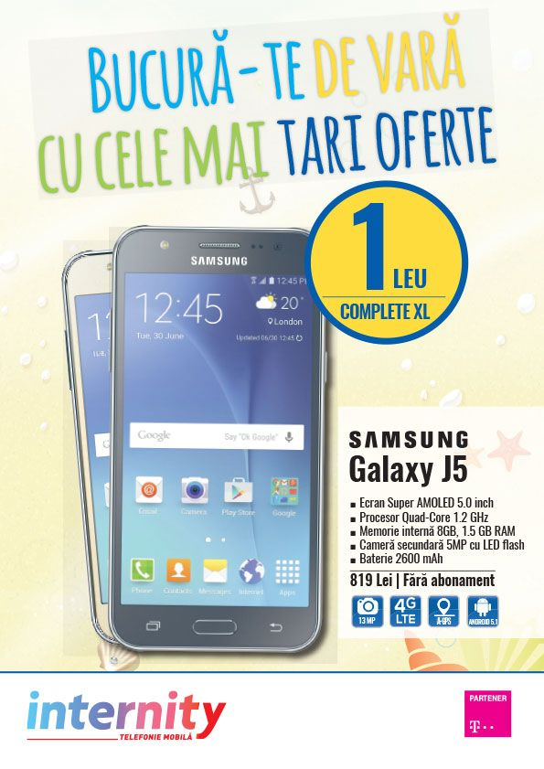 Catalog Internity 01 August - 01 Septembrie 2016! Oferte: Samsung Galaxy J5, ecran Super Amoled 5.0 inch, 1 leu cu abonamentul Telekom Complete XL