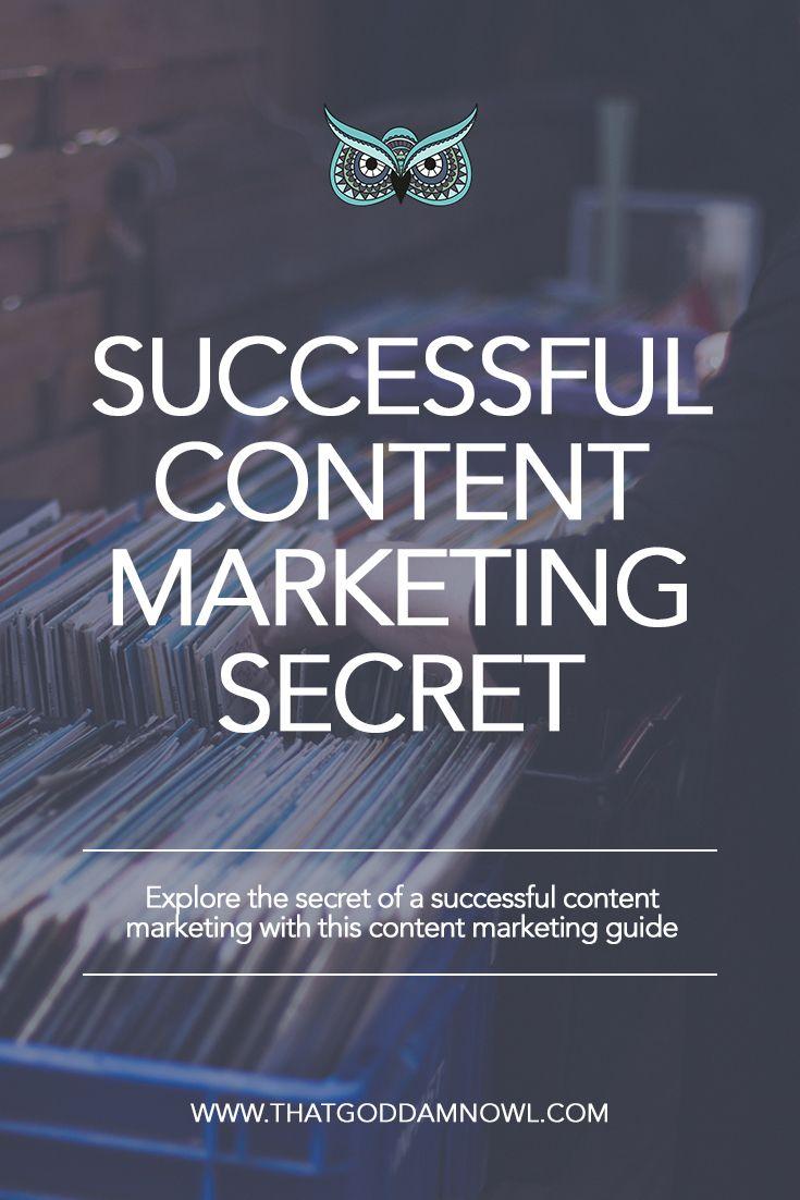 Secret of a Successful Content marketing: http://www.thatgoddamnowl.com/blog/successful-content-marketing