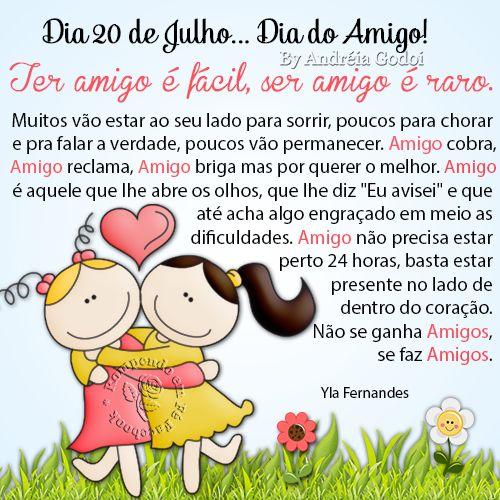 Ter amigo é fácil, ser amigo é raro. Muitos vão estar ao seu lado para sorrir, poucos para chorar, e pra falar a verdade, poucos vão per...