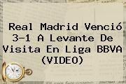 http://tecnoautos.com/wp-content/uploads/imagenes/tendencias/thumbs/real-madrid-vencio-31-a-levante-de-visita-en-liga-bbva-video.jpg Liga BBVA. Real Madrid venció 3-1 a Levante de visita en Liga BBVA (VIDEO), Enlaces, Imágenes, Videos y Tweets - http://tecnoautos.com/actualidad/liga-bbva-real-madrid-vencio-31-a-levante-de-visita-en-liga-bbva-video/