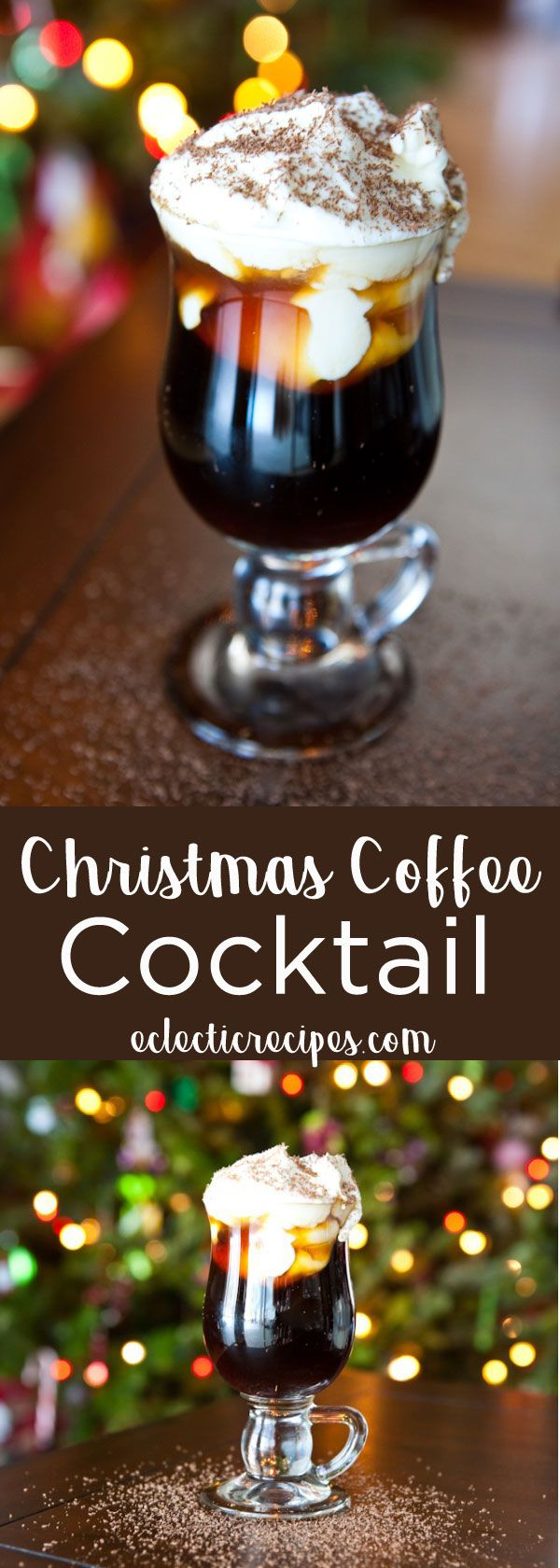 Eclectic Recipes How to Make a Christmas Coffee Cocktail for the Holidays (fun drinks alcohol)