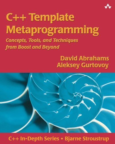 C Template Metaprogramming Concepts Tools And Techniques From