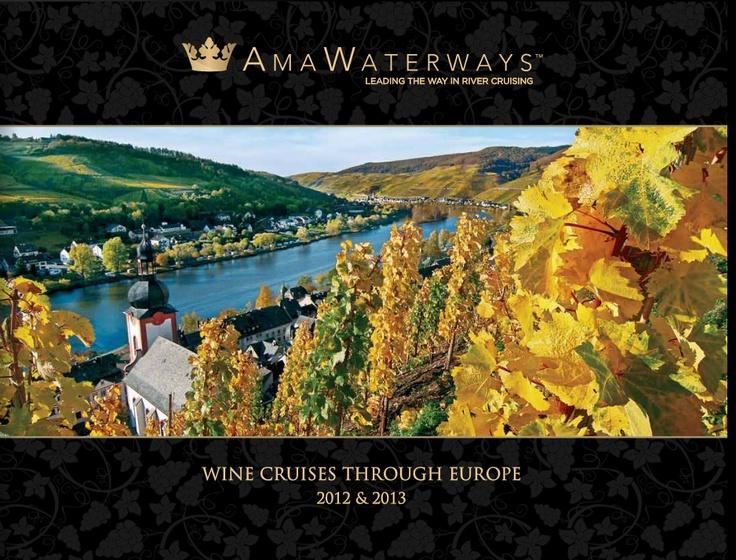 Wine Cruises Through Europe eBrochure   AMA Waterways   River Cruises