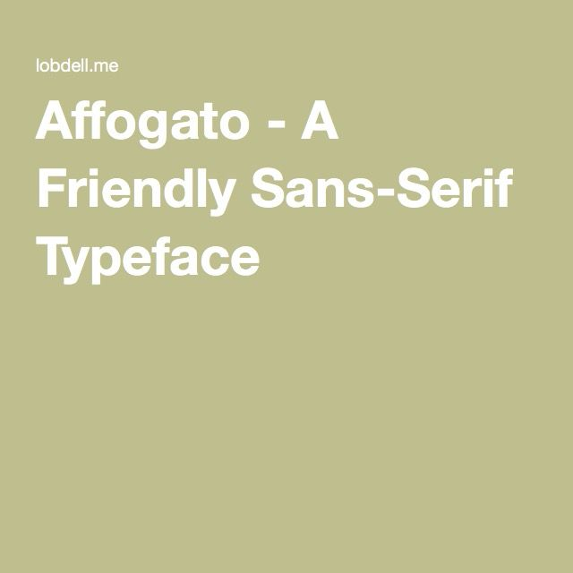 Affogato - A Friendly Sans-Serif Typeface
