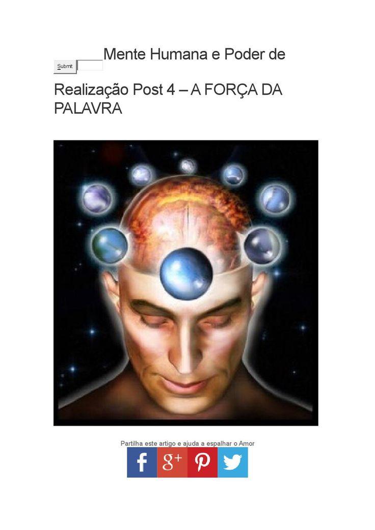 Mente Humana e Poder de Realização Post 4 – A FORÇA DA PALAVRA