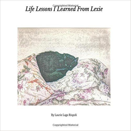 """Life Lessons I Learned From Lexie: Laurie Lago Rispoli: 9781515239086: Amazon.com: Books  """"Life Lessons I Learned from Lexie"""" is a poignant book showing how one life touches another, be it human or animal. This book is for young and old alike, and will bring a tear to your eye when you read it with an open heart. 50% of the net proceeds of the sale of this ebook will be donated to the Best Friends Animal Society to help other homeless animals. You can visit their site at www.bestfriends.org."""