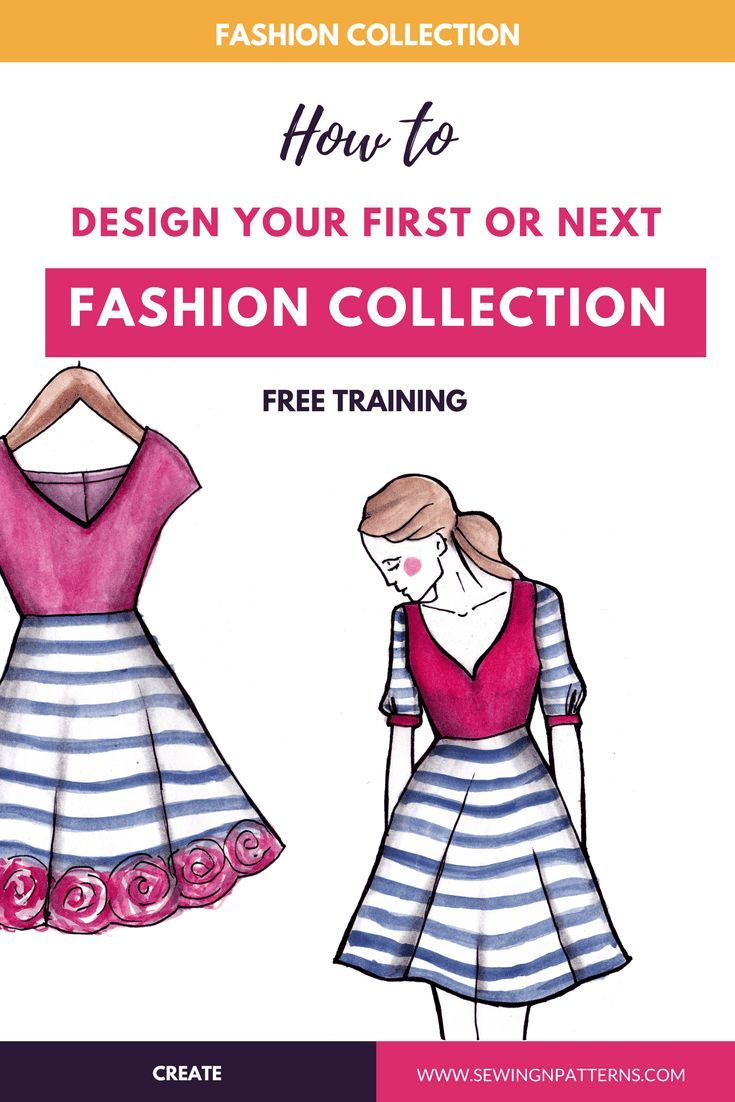 How To Design A Fashion Clothing Line In A Week Free Mini Course Fashion Illustration Fashion Inspiration Design Fashion Designing Course