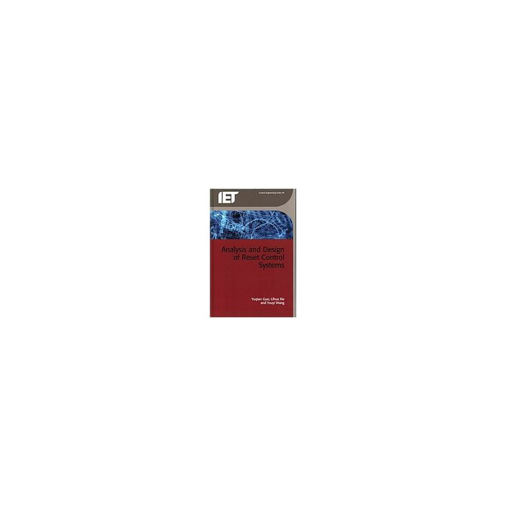 Analysis and Design of Reset Control Sys ( Iet Control Engineering) (Hardcover)